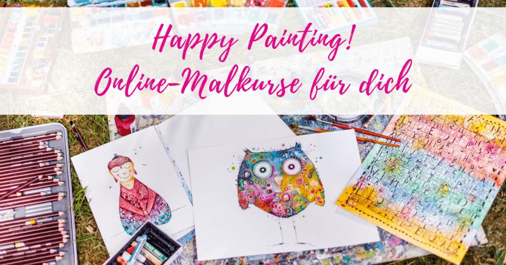 Happy Painting Online Malkurse für dich
