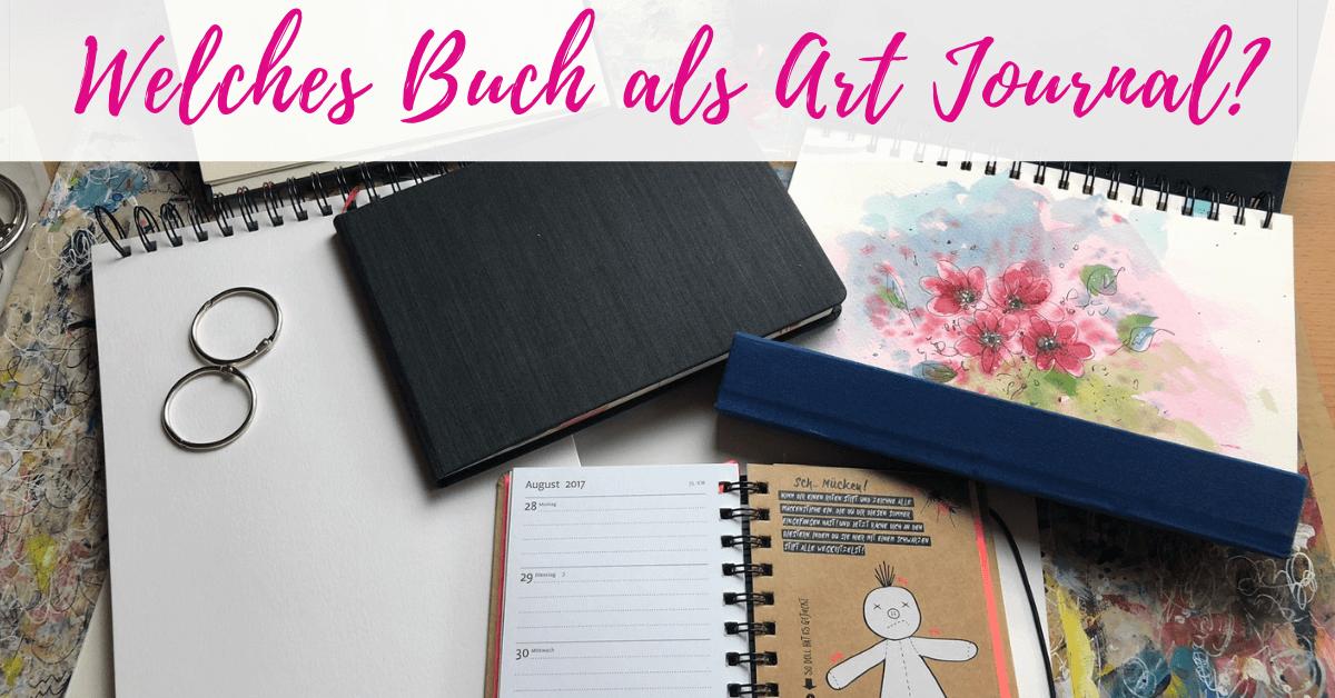 Welches Buch als Art Journal