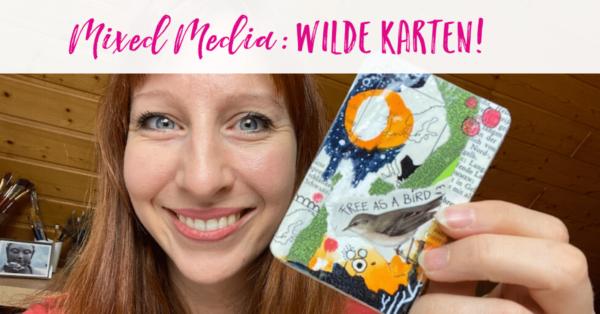 Mixed Media Anleitung mit Karten