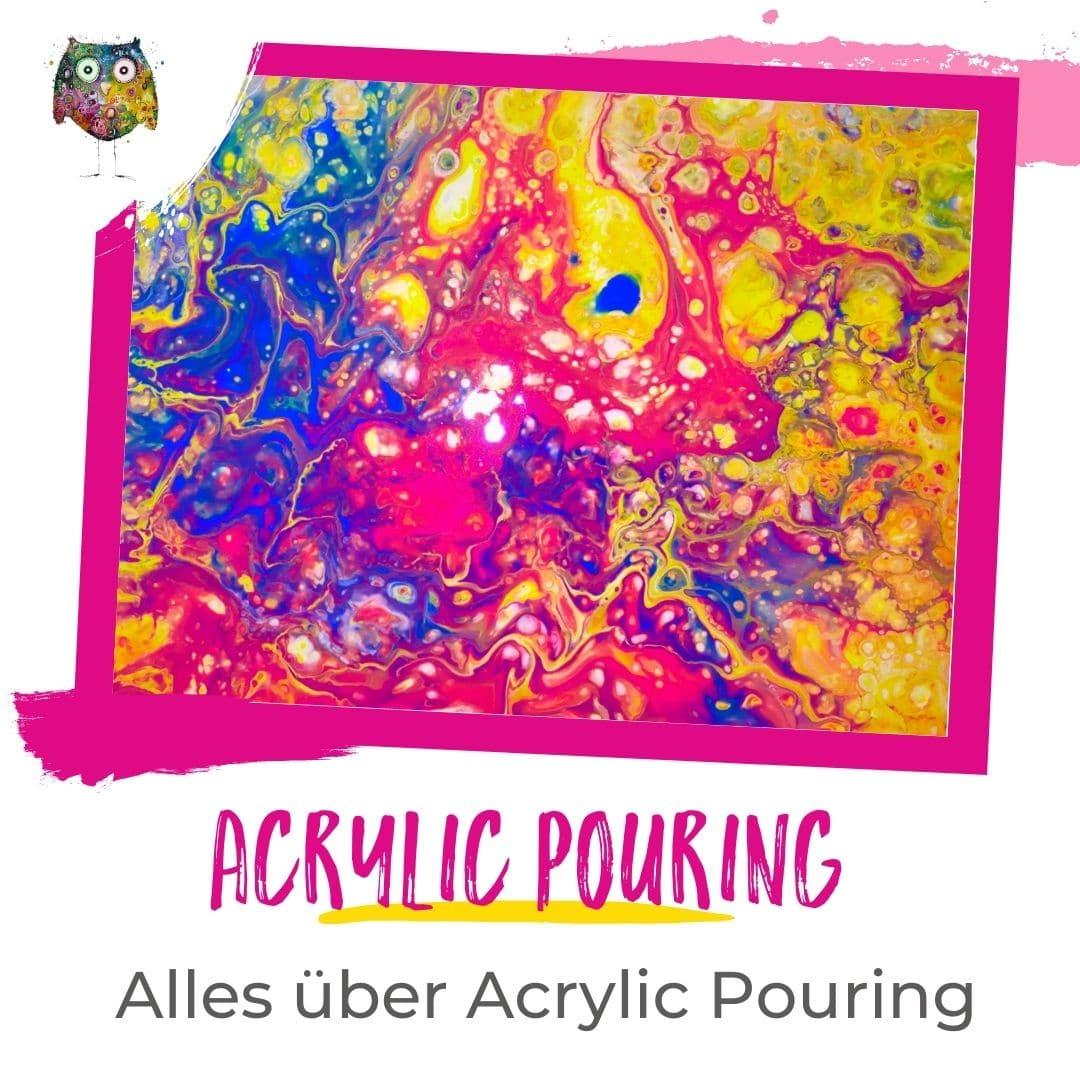 Acrylic Pouring Tipps und Tricks