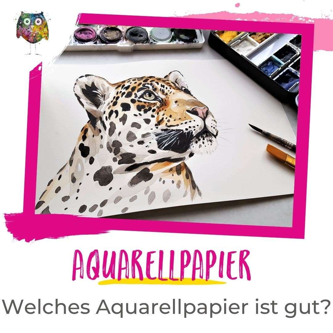 Aquarellpapier Ratgeber